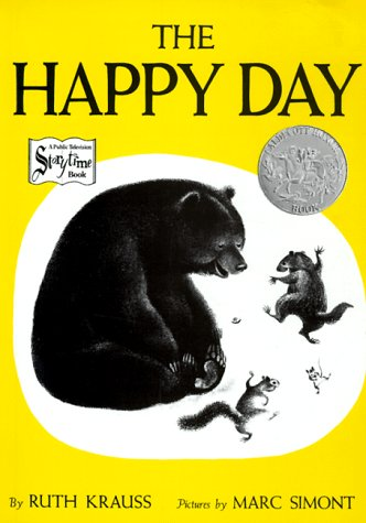 The Happy Day by Ruth Krauss : 2歳 おすすめ 絵本 : すべての講義