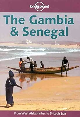 Lonely Planet : The Gambia & Senegal
