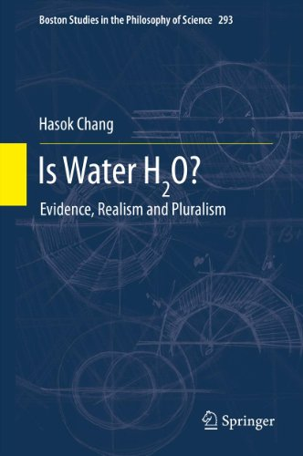 is-water-h2o-evidence-realism-and-pluralism-293-boston-studies-in-the-philosophy-and-history-of-scie