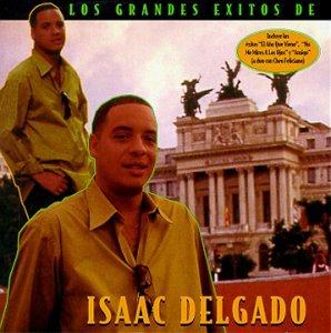 Isaac Delgado - Los Grandes Exitos de Isaac Delgado - Zortam Music