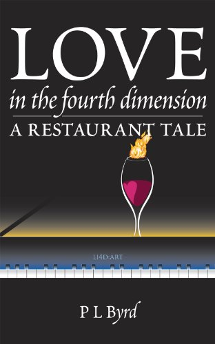 Love in the Fourth Dimension: A Restaurant Tale