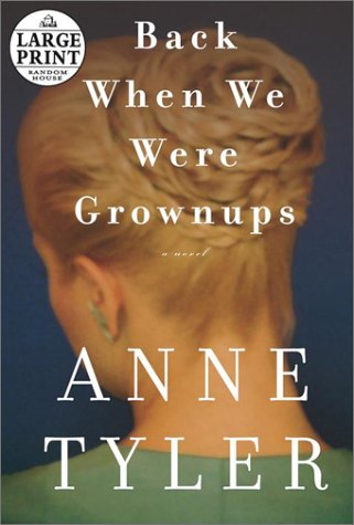 Back When We Were Grownups (Random House Large Print), Anne Tyler