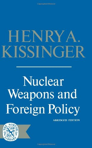 Nuclear Weapons and Foreign Policy (Norton Library (Paperback))