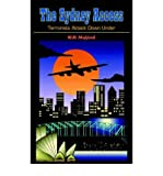 img - for [ THE SYDNEY ACCESS: TERRORISTS ATTACK DOWN UNDER ] BY Mefford, W H ( Author ) Dec - 2004 [ Paperback ] book / textbook / text book