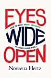 img - for Eyes Wide Open: How to Make Smart Decisions in a Confusing World book / textbook / text book