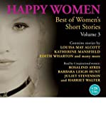 img - for [(Happy Women: Best of Women's Short Stories: v. 3)] [Author: Louisa May Alcott] published on (October, 2009) book / textbook / text book