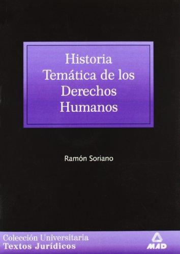 HISTORIA TEMATICA DE LOS DERECHOS HUMANOS