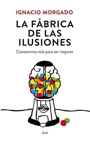 La Fábrica De Las Ilusiones (Ariel)