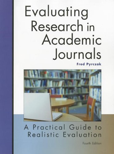 Evaluating Research in Academic Journals: A Practical...