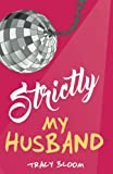 img - for Strictly My Husband book / textbook / text book