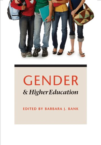 Gender and Higher Education Barbara J. Bank Johns Hopkins University Press