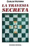 LA TRAVESÍA SECRETA (Coleccion Caniqui)
