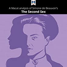 A Macat Analysis of Simone de Beauvoir's The Second Sex | Livre audio Auteur(s) : Rachele Dini Narrateur(s) :  Macat.com