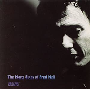 The Many Sides of Fred Neil
