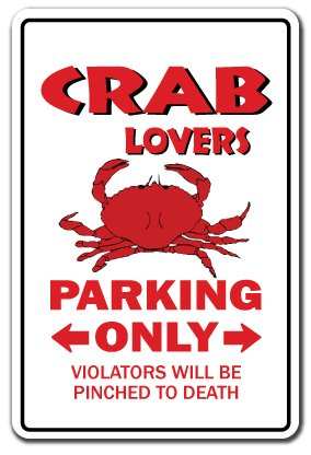 CRAB LOVERS Parking Sign gag novelty gift funny maryland stone blue king food