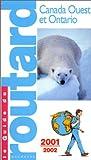 echange, troc Guide du Routard - Canada Ouest et Ontario 2001-2002