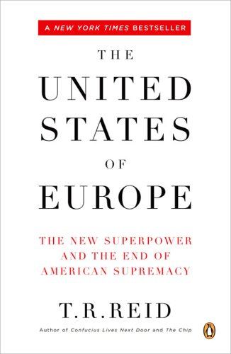 The United States of Europe: The New Superpower and the...