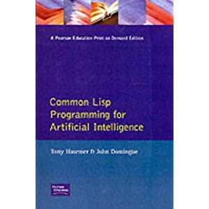 Common LISP for Artificial Intelligence (International Computer Science)