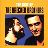 Best by Brecker Brothers (2002-10-23)