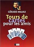 echange, troc Gérard Majax - Tours de cartes pour les amis