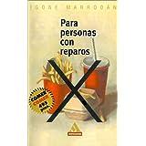 Para personas con reparos (Spanish Edition)
