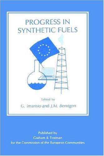 Progress in Synthetic Fuels: Proceedings (Eur (Series), 11843.)