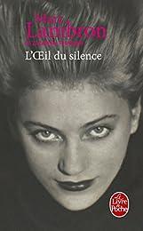 L' oeil du silence