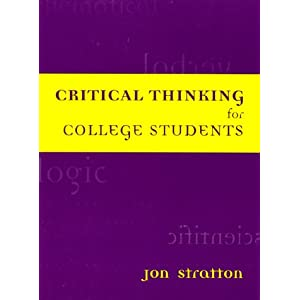 critical thinking for college students by jon stratton