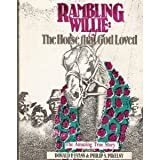 img - for Rambling Willie : The Horse That God Loved book / textbook / text book