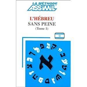 telecharger assimil le h 233 breu sans peine tome i en pdf telechargements