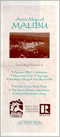 Area Map of Malibu: Including The Santa Monica Mountains National Recreation Area