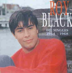 Roy Black - Die Singles 1964 bis 1968 - Zortam Music