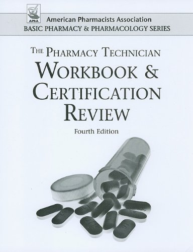 Pharmacy Technician Workbook and Certification Review...