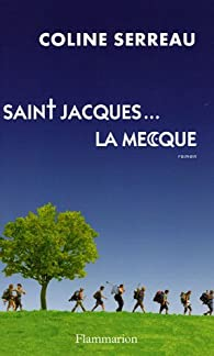 Saint-jacques ... La Mecque