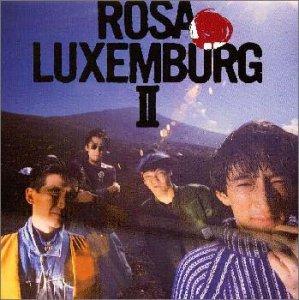 ローザ・ルクセンブルグII