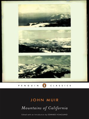 The Mountains of California (Penguin Classics)