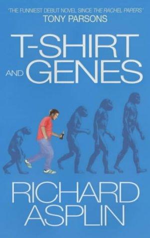 Tee-shirt And Genes, RICHARD ASPLIN