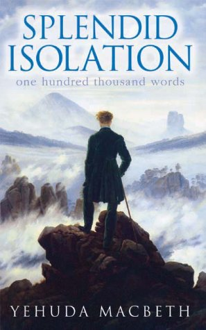 Splendid Isolation: One Hundred Thousand Words