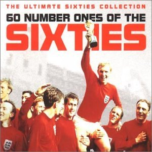 Various Artists - 60 Number Ones Of The Sixties (The Ultimate Sixtie [UK] Disc 1 - Zortam Music