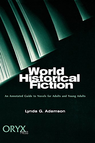 World Historical Fiction: An Annotated Guide to Novels for Adults and Young Adults