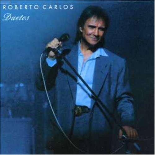 Roberto Carlos - Roberto Carlos Dueto - Zortam Music
