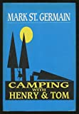 img - for Camping with Henry & Tom book / textbook / text book