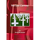 The Lost Century ~ David Mcdonald
