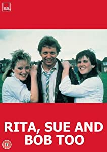 Rita; Sue and Bob Too