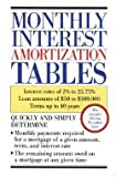 img - for Monthly Interest Amortization Tables : Interest Rates of 2% to 25.75%, Loan Amounts of $50 to $300,000, Terms Up to 40 Years (Paperback)--by Delphi Information Services Corp [1994 Edition] book / textbook / text book