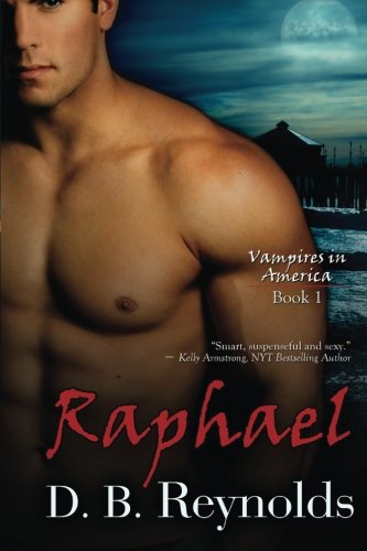Raphael: Vampires in America (Volume 1) (Paranormal America compare prices)