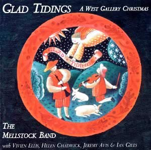 Glad Tidings - A West Gallery Christmas