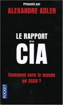 Le rapport de la CIA : Comment sera le monde en 2020 ? par Etats-Unis