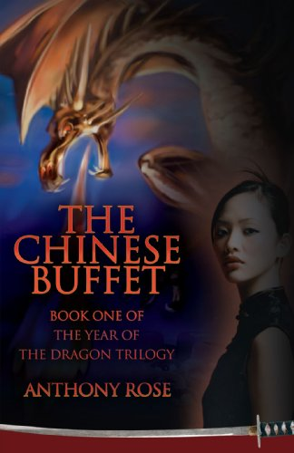 The Chinese Buffet: Book One of the Year of the Dragon Trilogy