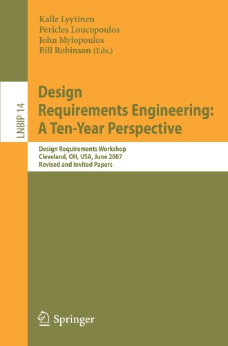 Design Requirements Engineering: A Ten-Year Perspective: Design Requirements Workshop, Cleveland, OH, USA, June 3-6, 200